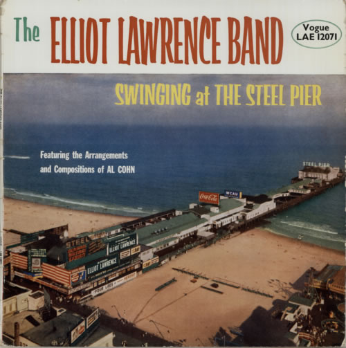 Elliot+Lawrence+Swinging+At+The+Steel+Pier+618295